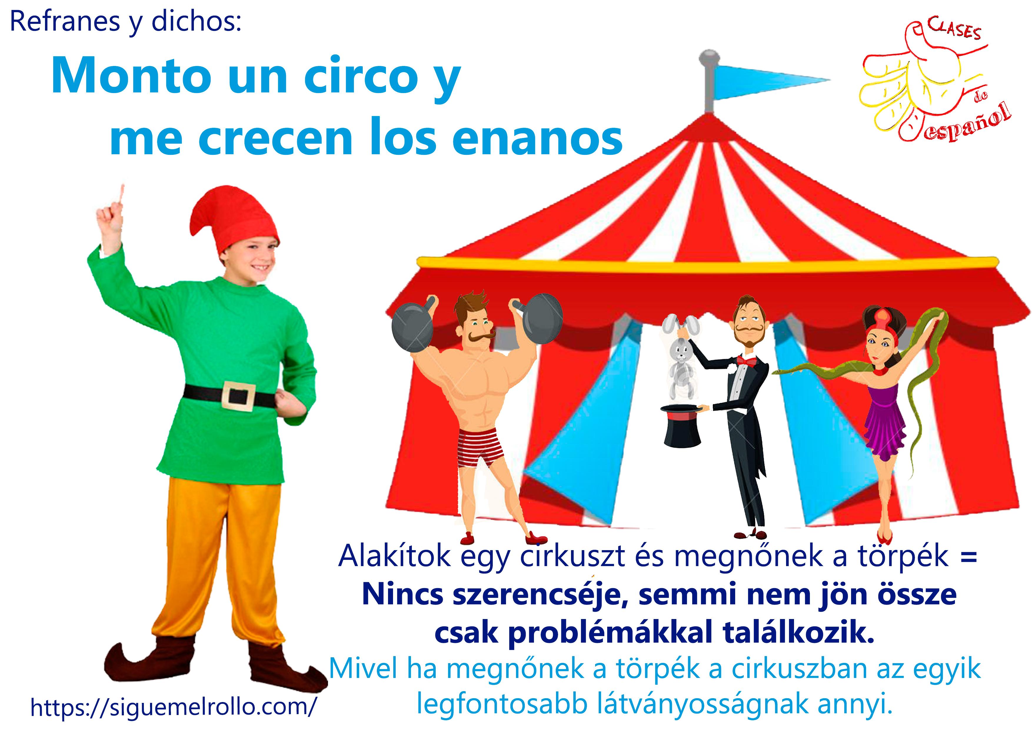 Monto un circo u me crecen los enanos